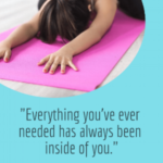 Everything+Youve+Ever+needed+is+always+inside+of+you